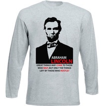 Abraham Lincoln Great Things Quote - New Cotton Grey Tshirt - $27.10
