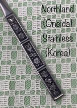 Spring Fever NORTHLAND Stainless KOREA ONEIDA SILVER * CHOICE OF PIECE *... - $4.70+