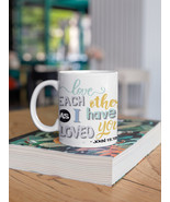 Love Each Other Mug 11oz | Gifts For Her | Gifts For Him - $15.50