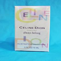 Celine Dion Always Belong 0.5 oz / 15 ml Eau De Toilette spray for women - $89.76