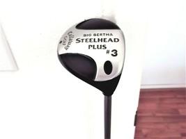Callaway Big Bertha Steelhead Plus RH 3 Wood. Regular Flex Graphite W/Head Cover - $49.45