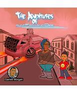 The Adventures of Aunt Faith and Dee (Garrett Morgan) [Paperback] Demitreus Doe  - $5.89