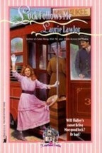 Luck Follows Me: Heartland #3 by Lawlor, Laurie