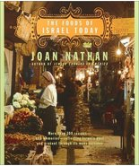 The Foods of Israel Today: More than 300 Recipes--and Memories--Reflecti... - $21.95