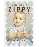 A Girl Named Zippy [Paperback] Kimmel, Haven - $6.46