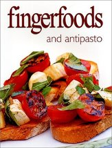 Fingerfoods and Antipasto (Ultimate Cook Book) Various - $8.99