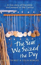 The Year We Seized the Day: A True Story of Friendship and Renewal on th... - $9,999.00