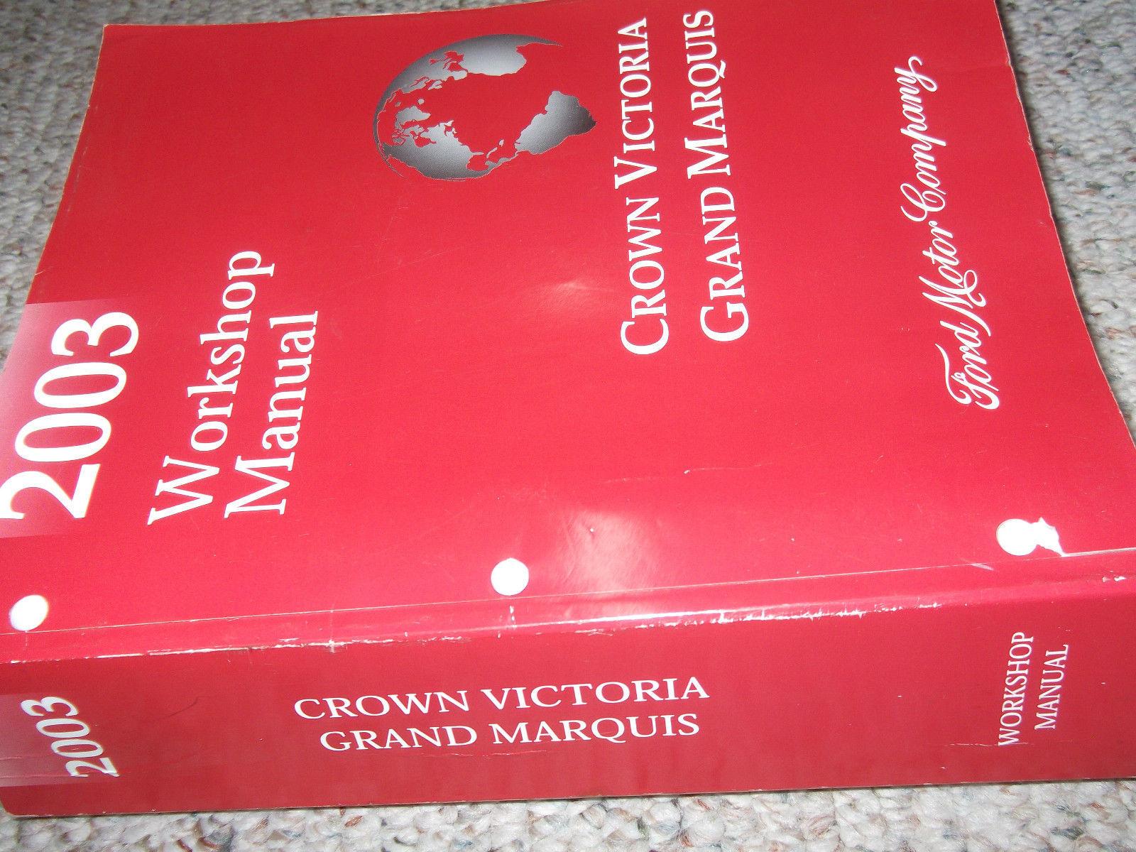 2003 FORD CROWN VICTORIA MERCURY GRAND MARQUIS Service Shop Repair Manual NEW