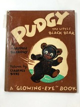 PUDGY THE LITTLE BLACK BEAR Book Pictures By Clarence Biers 1948 - $18.61