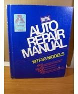 Motor Auto Repair Manual 1977-83 Models (1982) 46th Edition First Printing - $13.49