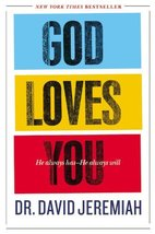 God Loves You: He Always Has--He Always Will [Paperback] Jeremiah, Dr. D... - $7.91