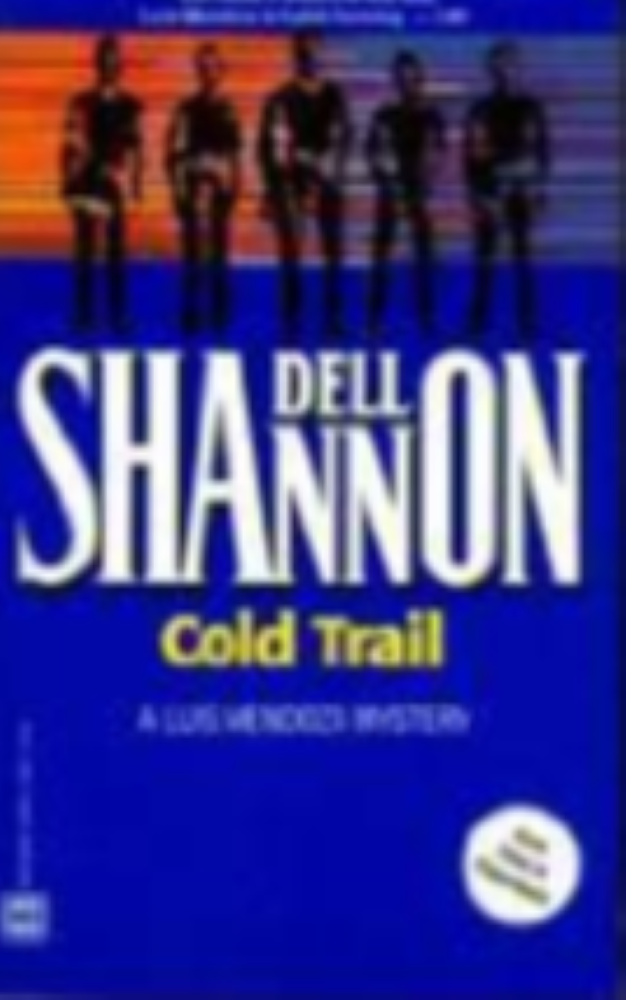 Cold Trail by  Dell Shannon