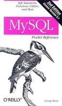 MySQL Pocket Reference: SQL Statements, Functions and Utilities and more (Pocket image 2