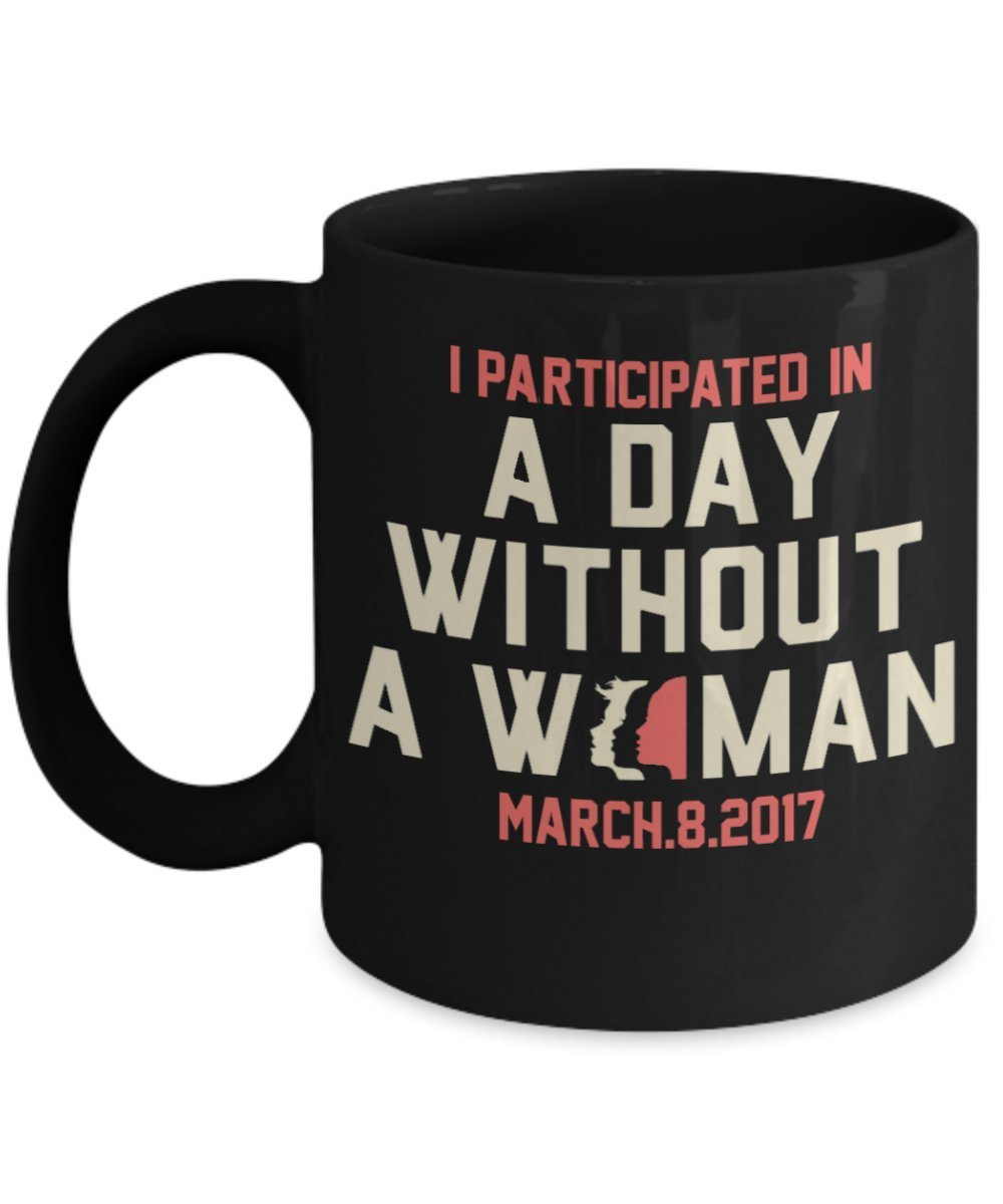 Primary image for I Participated In A Day Without A Woman.