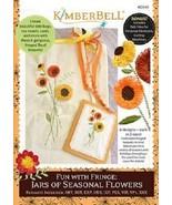 kimberbell kd545 Fun with Fringe: Jars of Seasonal Flowers - $29.65