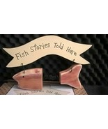 FISH STORIES TOLD HERE  Fish Plaque  RC-4233 Imagination in Action - $14.84