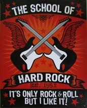 The School of Hard Rock Est. 1951 Rock n Roll Music Metal Sign - $19.95