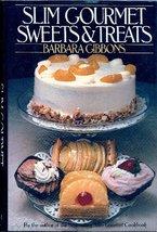 Slim Gourmet Sweets and Treats Gibbons, Barbara - $7.49
