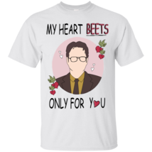 Dwight Schrute My Heart Beets Only For You G200 Gildan Ultra Cotton T-Shirt - $19.00+