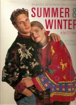 Summer and Winter Knitting: Rowan's Designer Collection (American edition) - $9.99