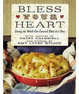 Bless Your Heart : Saving the World One Covered Dish at a Time by Amy Ly... - $17.09