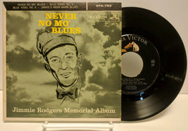 Jimmie Rodgers Never No Mo Blues, RCA Victor EPA-793, 45 rpm record VG+... - $20.00