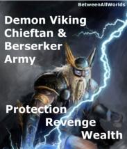 Demon Viking Protection Revenge Rid Curse Hex + Betweenallworlds Wealth ... - $165.00