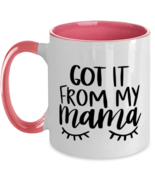 Mother's Day Gift- Got It From My Mama - Two Tone 11 oz Coffee Mug -Funny  - £16.39 GBP