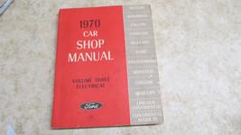 Ford 1970 Car Shop Manual Volume Three Electrical  242 - $23.36