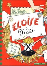Eloise a Noel (French Edition) [Mass Market Paperback] Thompson, Kay - $9.96