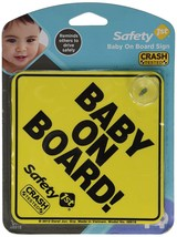"Safety 1st""Baby On Board"" Sign - $7.75"
