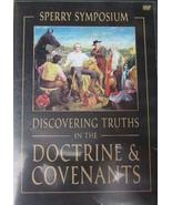 Sperry Symposium: Discovering Truths in the Doctrine & Covenants [DVD] - $16.57