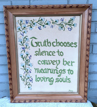 Truth Chooses Silence Souls 20x24 Satin Stitch Floral VTG 70's Embroidery - $37.20