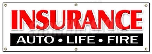 "72"" Insurance AUTO Life FIRE Banner Sign Home auto Vehicle House fire"