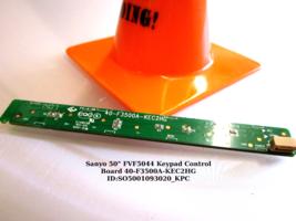 """Sanyo 50"""" FVF5044 Keypad Control Board 40-F3500A-KEC2HG - $9.50"""