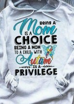 Being A Mom Is A Choice Being A Mom To A Child With Autism Is A Privileg... - $27.74+