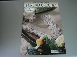 Leisure Arts Beginner's Guide to Thread Crochet #75002 - $7.91