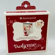 American Girl Elf on the Shelf Truly Me NEW in Box - $26.88