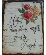 "Mothers Are Kisses Blown To Us By Angels Metal Sign New in Plastic 10"" x... - $18.80"