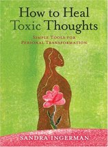 How to Heal Toxic Thoughts: Simple Tools for Personal Transformation Ingerman, S image 2