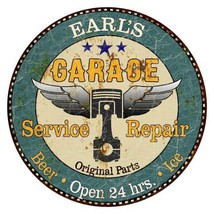EARL'S Garage Round Metal Sign Man Cave Home Wall Décor 100140027056 - $25.95+