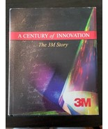 A Century of Innovation: The 3M Story - Hardcover - $21.99