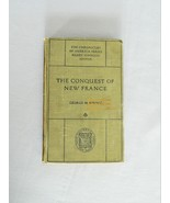 The Conquest Of New France – The Chronicles Of America Series - HC Book - $10.00
