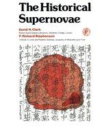 The Historical Supernovae [Paperback] [Jan 01, 1977] Clark, David H. - $38.23