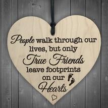 True Friends Leave Footprints On Our Hearts Wooden Hanging Heart Friend ... - $10.99