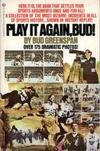Play It Again Bud Greenspan Bizarre Incidents in Sports History 1973 1st... - $7.50