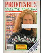 Profitable Machine Knitting Dec 1991 Magazine UK Patterns Articles to Ma... - $5.99