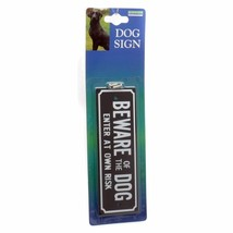 BEWARE OF THE DOG WARNING SAFETY SIGN WITH SCREWS FOR ATTACHMENT - $3.05
