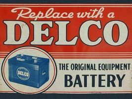 Delco Battery Metal Sign - $29.95