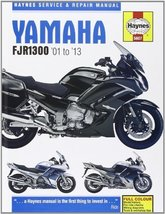 Yamaha FJR1300 Service and Repair Manual: 2001-2013 (Haynes Service and ... - $88.49